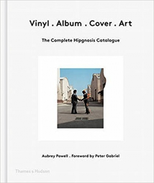 Vinyl . Album . Cover . Art: The Complete Hipgnosis Catalogue