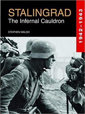 Stalingrad: The Infernal Cauldron