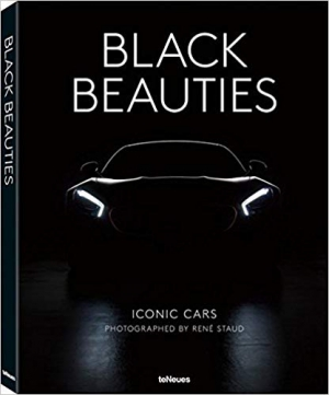 Black Beauties: Iconic Cars Photographed by Rene Staud Bilingual Edition