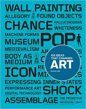 100 Ideas that Changed Art
