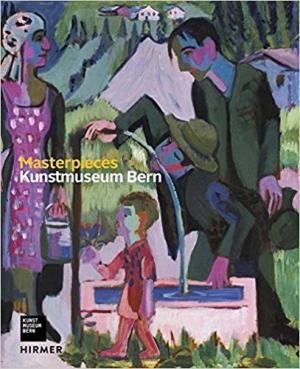 Masterpieces: Kunstmuseum Bern