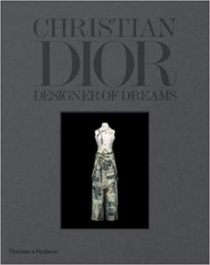 Christian Dior: Designer of Dreams 1st Edition