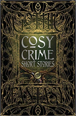 Cosy Crime Short Stories (Gothic Fantasy)