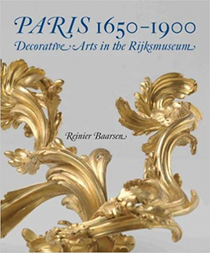 Paris 1650-1900: Decorative Arts in the Rijksmuseum