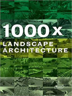 1000x Landscape Architecture 2nd Edition