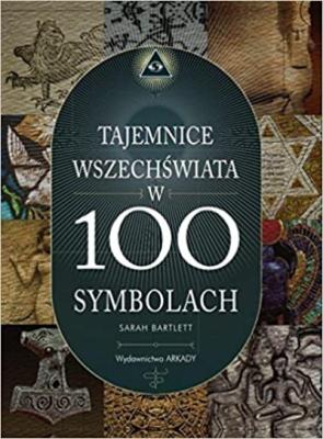 Tajemnice wszechswiata w 100 symbolach (Polish) 1st Edition