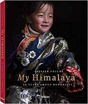 My Himalaya: 40 YEARS AMONG BUDDHISTS