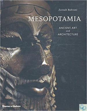 Mesopotamia: Ancient Art and Architecture