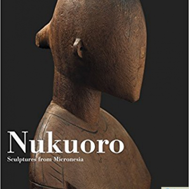 Nukuoro: Sculptures from Micronesia