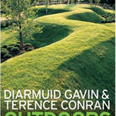 Outdoors,The Garden Design Book for the Twenty-First Century