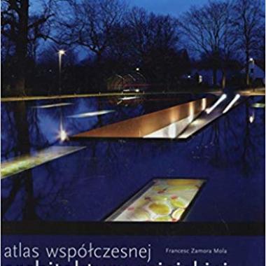 Atlas wspólczesnej architektury miejskiej (Polish)