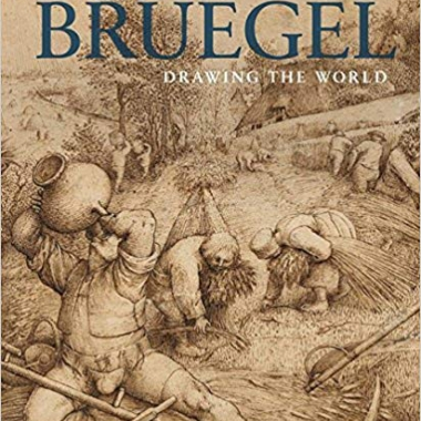 Pieter Bruegel: Drawing the World