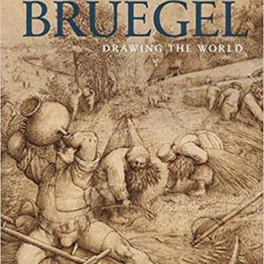 Pieter Bruegel: Drawing the World