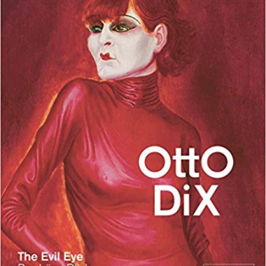 Otto Dix: The Evil Eye (English and German Edition)