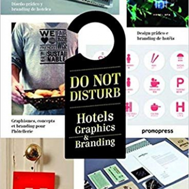 Do Not Disturb: Hotel Graphics & Branding