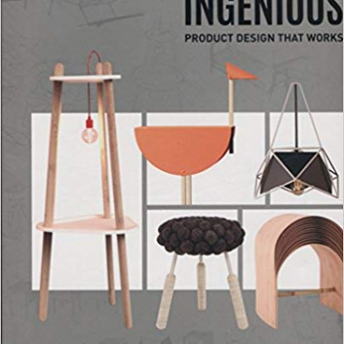 Ingenious: Product Design that Works 1st Edition