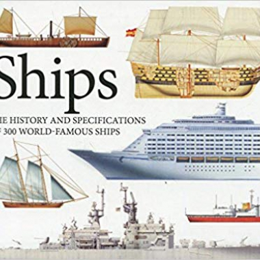 Ships: The History and Specifications of 300 World-Famous Ships (Landscape Pocket)