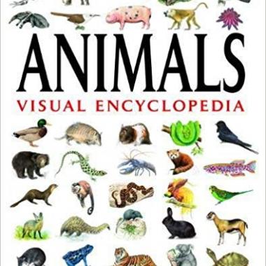 Animals Visual Encyclopedia: More than 750 colour illustrations