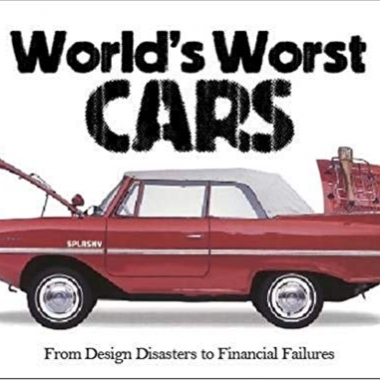 The World's Worst Cars: From Design Disasters to Financial Failures