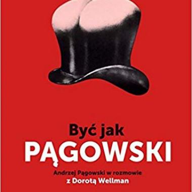 Byc jak Pagowski. Andrzej Pagowski w rozmowie z Dorota Wellman (Polish)