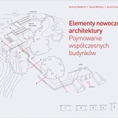 Elementy nowoczesnej architektury. Pojmowanie wspolczesnych budynkow (Polish)