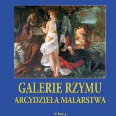 Galerie Rzymu Seria: Arcydzieła malarstwa