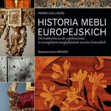 Historia mebli europejskich. Od średniowiecza do współczesności