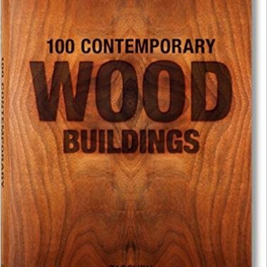100 Contemporary Wood Buildings (Multilingual Edition)