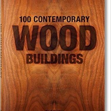 100 Contemporary Wood Buildings (Multilingual Edition)