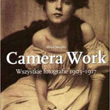 CAMERA WORK WSZYSTKIE FOTOGRAFIE 1903-1917