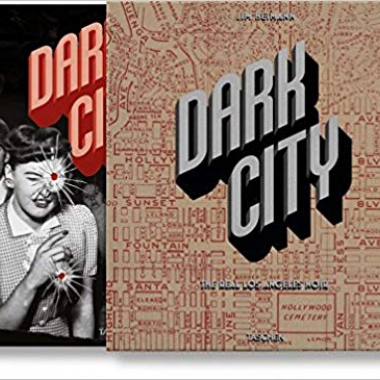 Dark City: The Real Los Angeles Noir (Multilingual Edition)