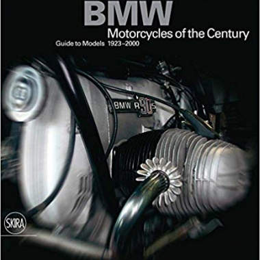 BMW: Motorcycles of the Century, Guide to Models 1923-2000