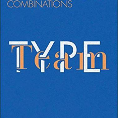 Type Team: Perfect Typeface Combinations