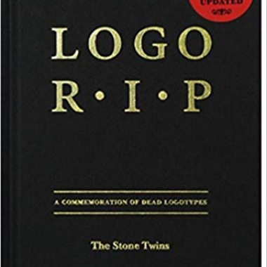 Logo R.I.P.: A Commemoration of Dead Logotypes
