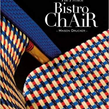 The French Bistro Chair: Maison Drucker