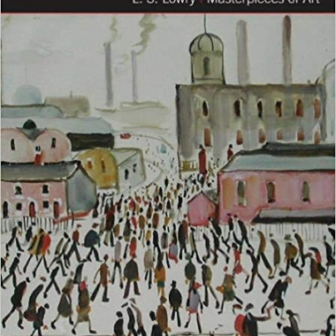 L.S. Lowry Masterpieces of Art