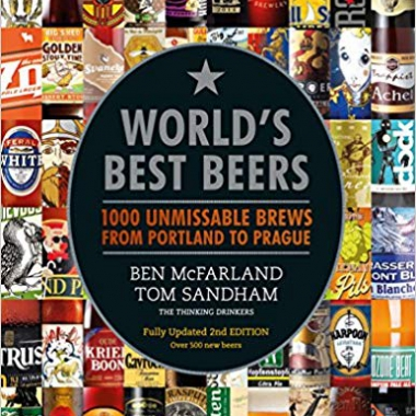 World's Best Beers: 1000 Unmissable Brews from Portland to Prague