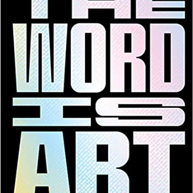 The Word is Art 1st Edition