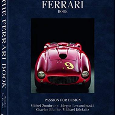 The Ferrari Book: Passion for Design Multilingual Edition
