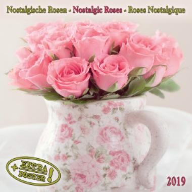Nostalgic Roses/Nostalgische Rosen 2019 Calendar