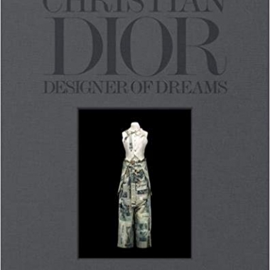 Christian Dior: Designer of Dreams 1st Edition