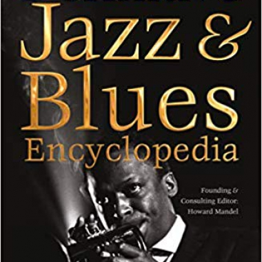 Definitive Jazz & Blues Encyclopedia: New & Expanded Edition (Definitive Encyclopedias)
