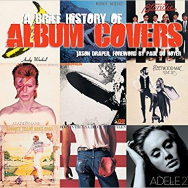 A Brief History of Album Covers (new edition