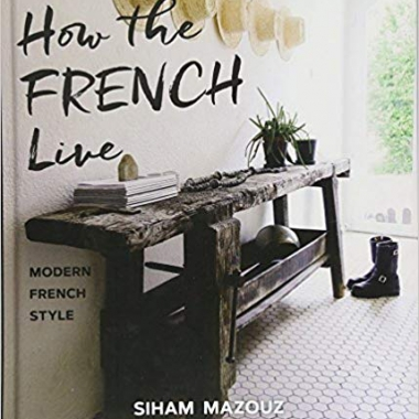 How the French Live: Modern French Style
