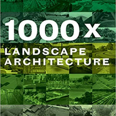 1000x Landscape Architecture 2nd Edition