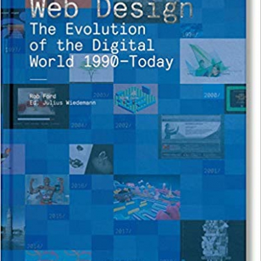 Web Design. The Evolution of the Digital World 1990–Today (multilingual Edition)