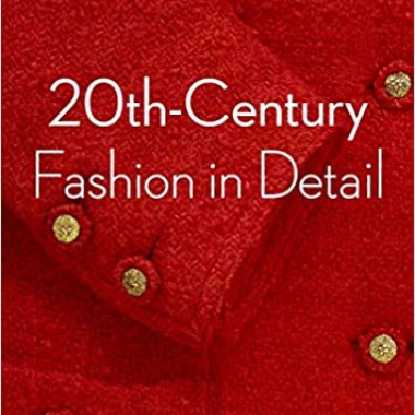 20th-Century Fashion in Detail 1st Edition