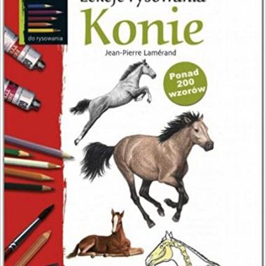Lekcje rysowania. Konie (polish)