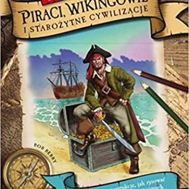 Lekcje rysowania Piraci, Wikingowie i starozytne cywilizacje (Polish)