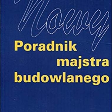 Nowy poradnik majstra budowlanego (Polish)